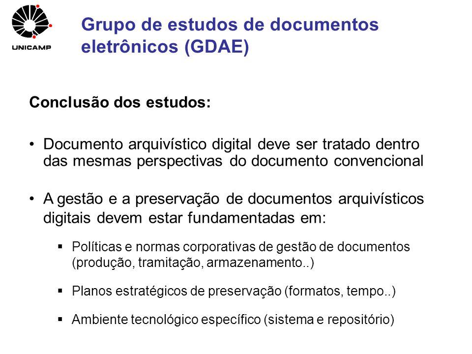 Conclusão dos estudos: Documento arquivístico digital deve ser tratado dentro das mesmas perspectivas do documento convencional A gestão e a preservaç