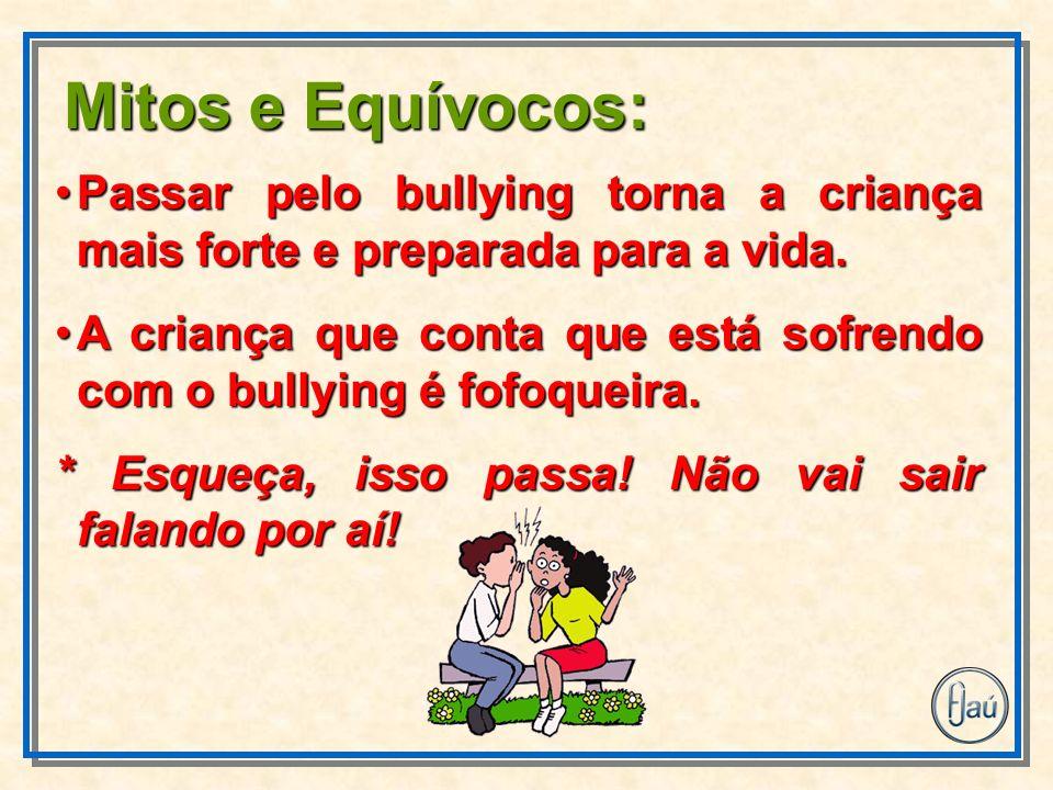 Passar pelo bullying torna a criança mais forte e preparada para a vida.Passar pelo bullying torna a criança mais forte e preparada para a vida.