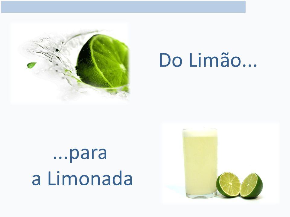 Do Limão......para a Limonada