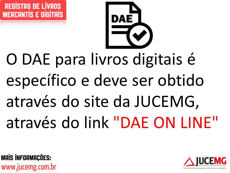 O DAE para livros digitais é específico e deve ser obtido através do site da JUCEMG, através do link