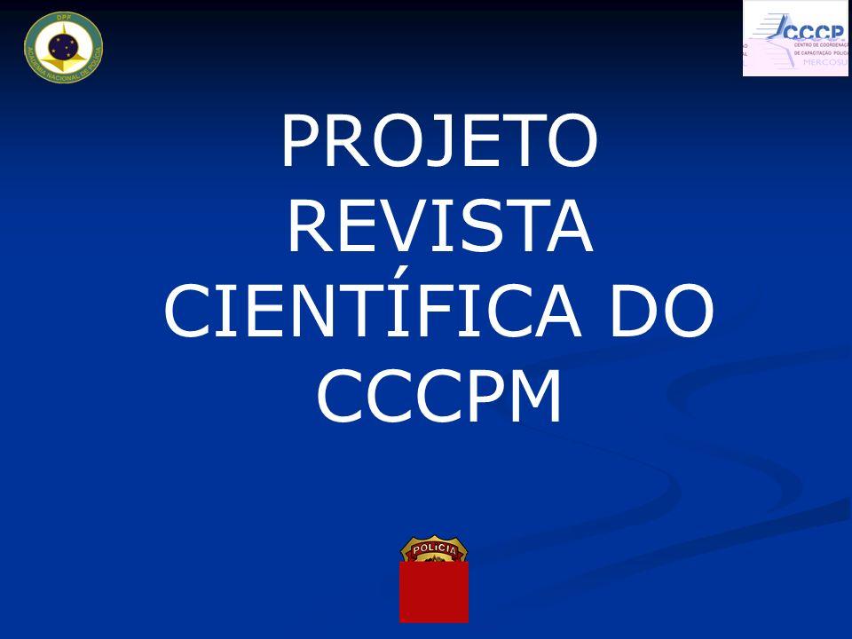 PROJETO REVISTA CIENTÍFICA DO CCCPM