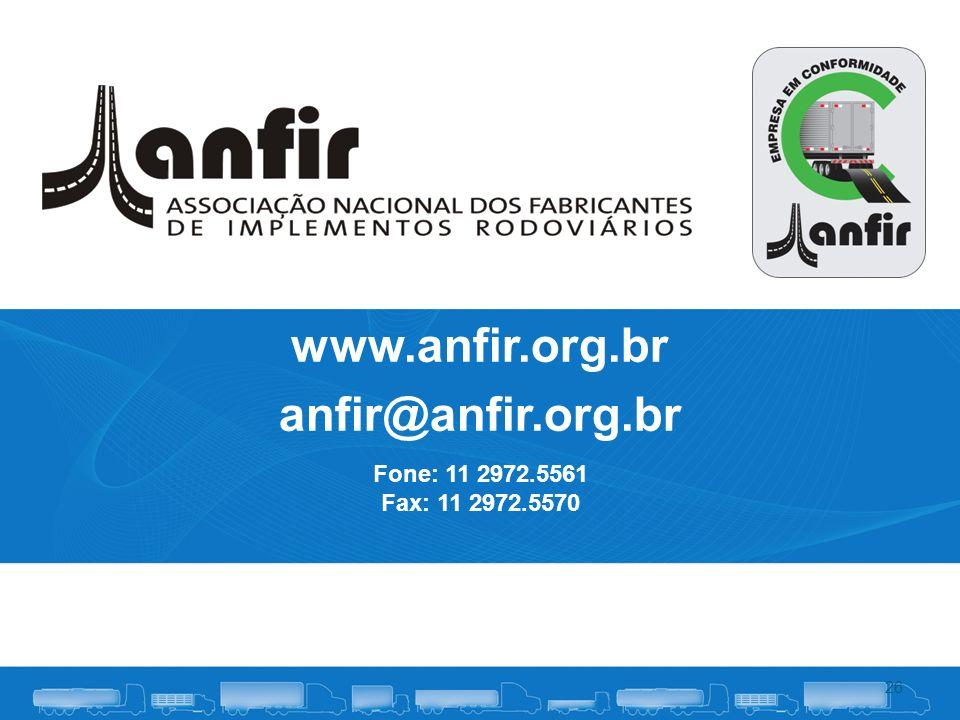 www.anfir.org.br anfir@anfir.org.br 26 Fone: 11 2972.5561 Fax: 11 2972.5570