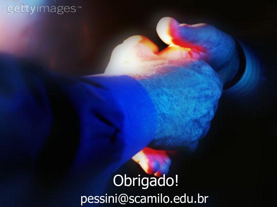 Obrigado! pessini@scamilo.edu.br