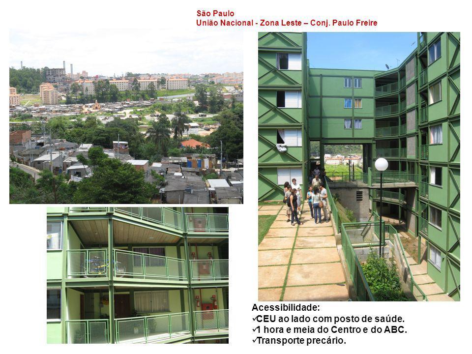 São Paulo União Nacional - Zona Leste – Conj. Paulo Freire Acessibilidade: CEU ao lado com posto de saúde. 1 hora e meia do Centro e do ABC. Transport
