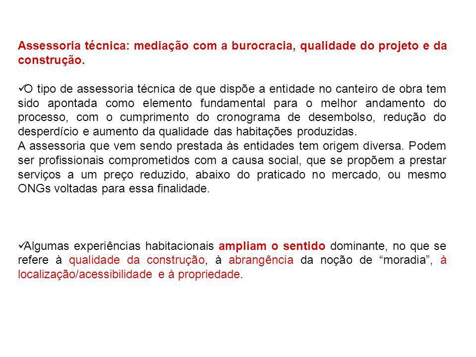 Assessoria técnica: mediação com a burocracia, qualidade do projeto e da construção.