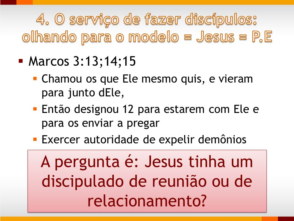 Marcos 3:13;14;15 Chamou os que Ele mesmo quis, e vieram para junto dEle, Então designou 12 para estarem com Ele e para os enviar a pregar Exercer aut