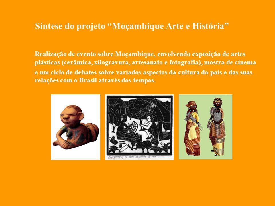 Ações desenvolvidas em Moçambique *Exposição e lançamento do livro Moçambique-Brasil: Olhares Cruzados– Centro de Estudos Brasileiros – Maputo, Moçambique, comunidades de Matole Boque e Miteme na província de Manica – Moçambique - maio de 2008 *Livro Moçambique- Brasil: Olhares Cruzados – maio de 2008 *Exposição e lançamento do livro Brasil - África: Olhares Cruzados– Centro de Estudos Brasileiros – Maputo, Moçambique, sobre o bairro de Miteme em Maputo e Port o Alegre no Rio Grande do Sul - maio de 2006.