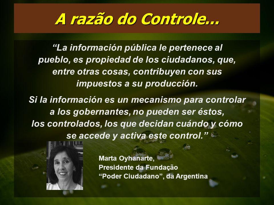 Em sociedades democráticas, os cidadãos têm o direito básico de saber, de se expressarem, de serem informados sobre o que o governo está fazendo, por que motivo isso está sendo feito e debater o assunto.