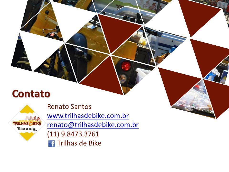 Renato Santos www.trilhasdebike.com.br renato@trilhasdebike.com.br (11) 9.8473.3761 Trilhas de Bike www.trilhasdebike.com.br renato@trilhasdebike.com.br Contato