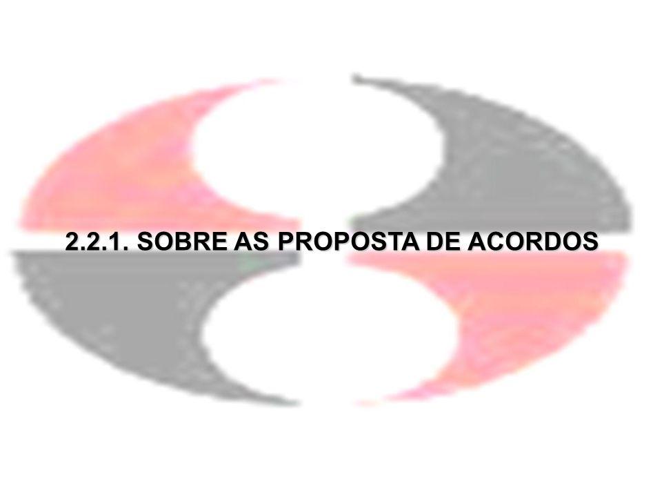 2.2.1. SOBRE AS PROPOSTA DE ACORDOS