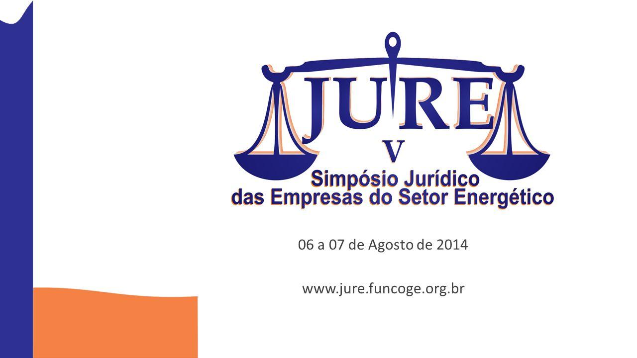 06 a 07 de Agosto de 2014 www.jure.funcoge.org.br