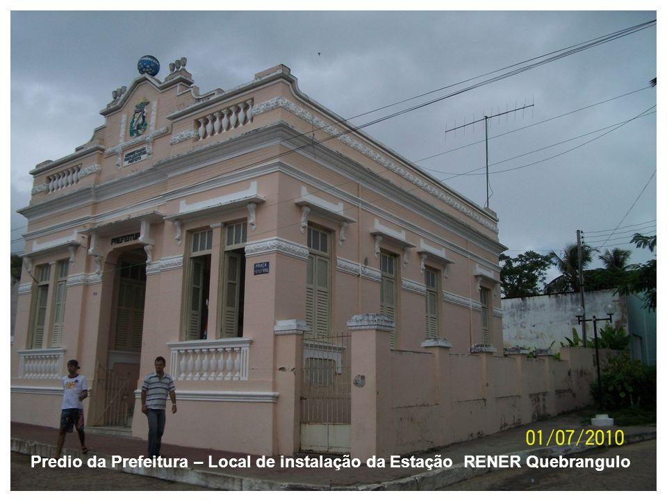 Predio da Prefeitura – Local de instalação da Estação RENER Quebrangulo