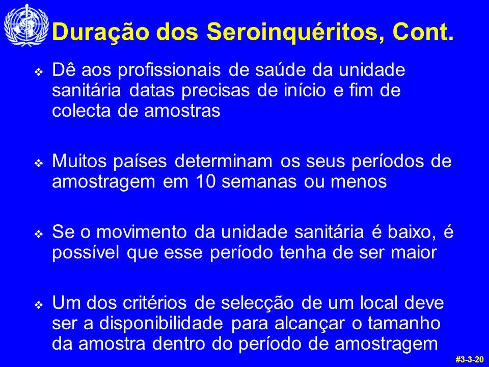 Duração dos Seroinquéritos, Cont.