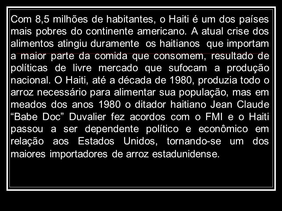 Com 8,5 milhões de habitantes, o Haiti é um dos países mais pobres do continente americano.