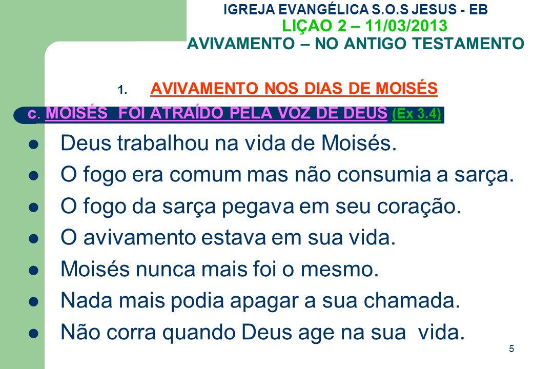 5 IGREJA EVANGÉLICA S.O.S JESUS - EB LIÇAO 2 – 11/03/2013 AVIVAMENTO – NO ANTIGO TESTAMENTO 1.