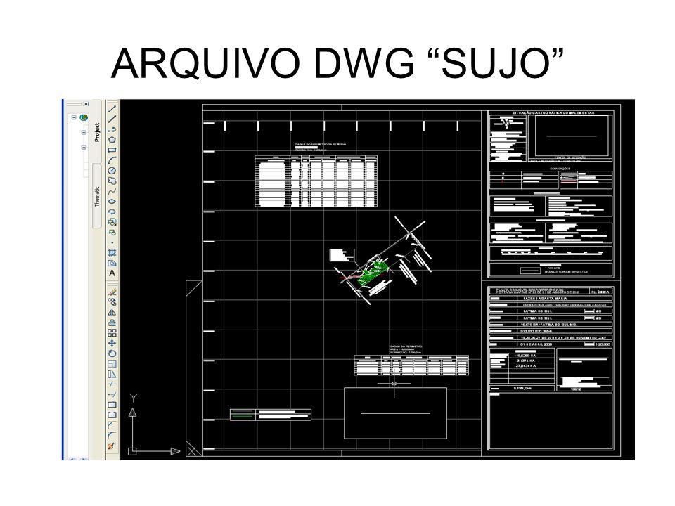 ARQUIVO DWG SUJO