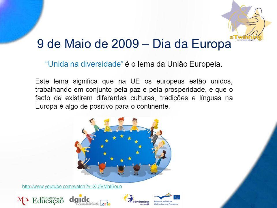 2 9 de Maio de 2009 – Dia da Europa Unida na diversidade é o lema da União Europeia. Este lema significa que na UE os europeus estão unidos, trabalhan