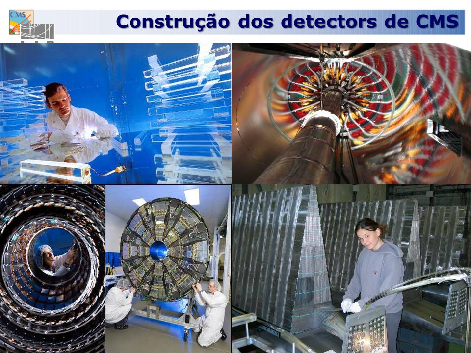 16 Construção dos detectors de CMS