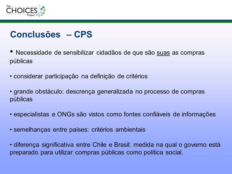 Conclusões – CPS Necessidade de sensibilizar cidadãos de que são suas as compras públicas considerar participação na definição de critérios grande obs