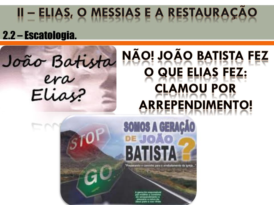 2.2 – Escatologia.