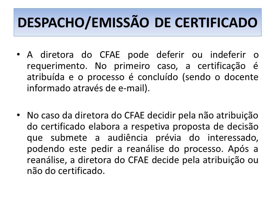 A diretora do CFAE pode deferir ou indeferir o requerimento.