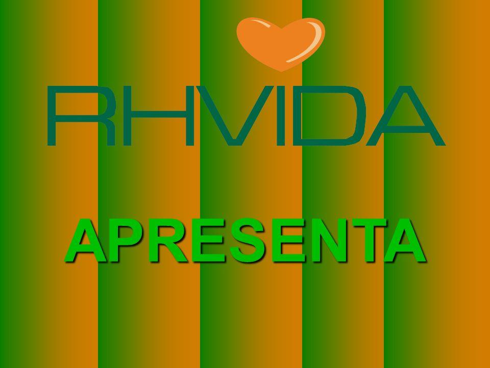 Copyright © RHVIDA S/C Ltda. www.rhvida.com.br PAZ