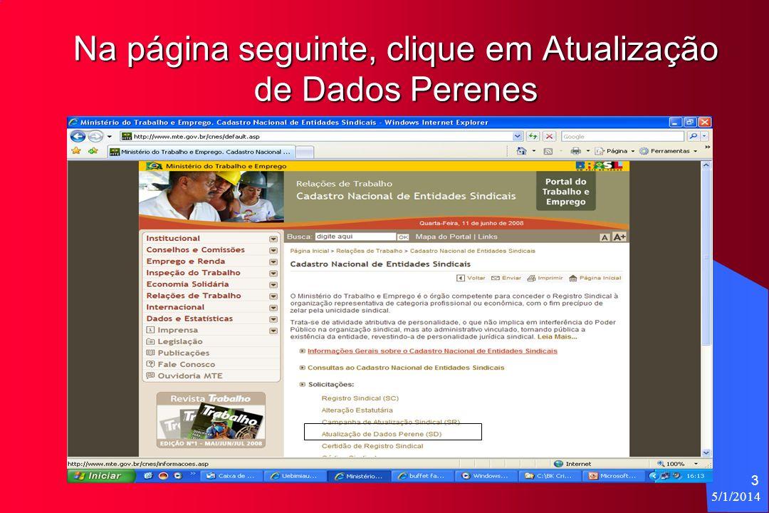 5/1/2014 3 Na página seguinte, clique em Atualização de Dados Perenes