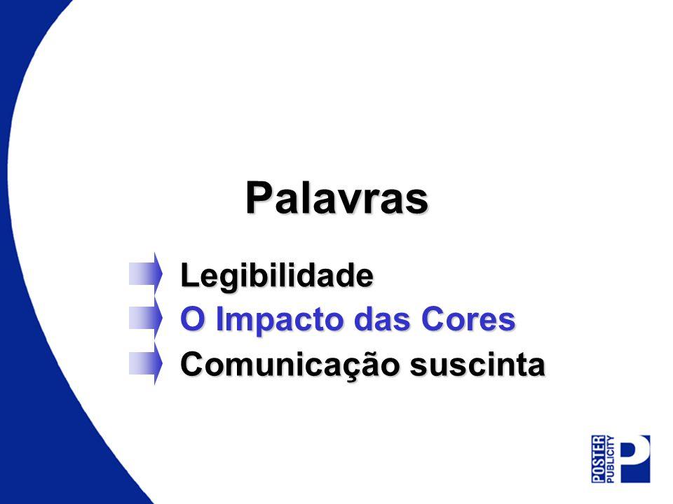 PalavrasLegibilidade Comunicação suscinta O Impacto das Cores