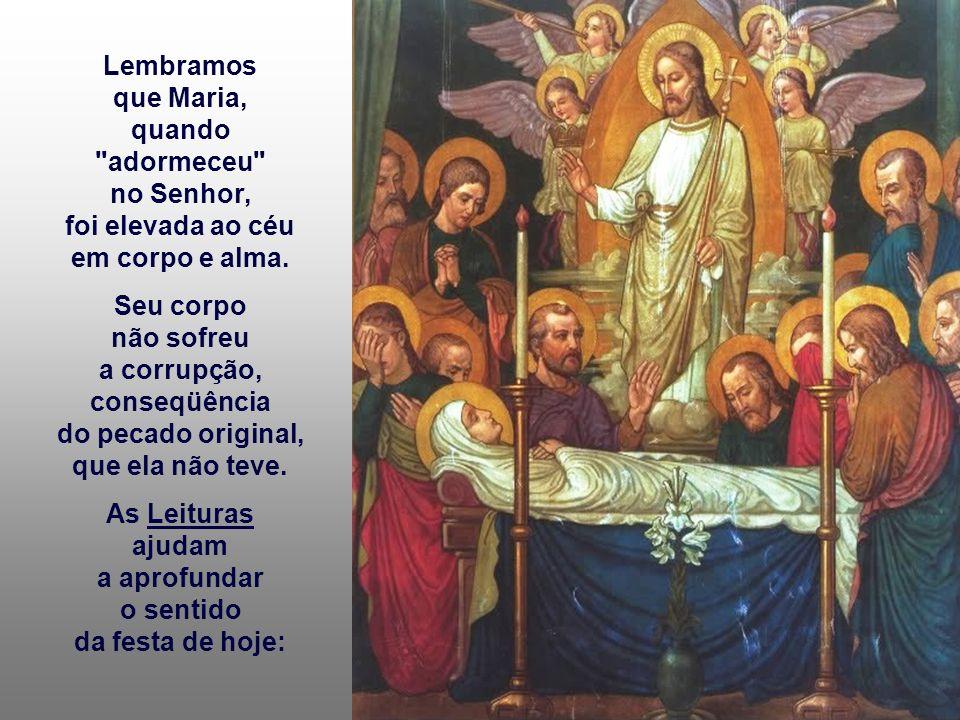 Celebramos hoje a ASSUNÇÃO de Nossa Senhora. Foi oficialmente declarada como Verdade de fé, pelo papa Pio XII em 1950, mas o fato já era aceito pela I
