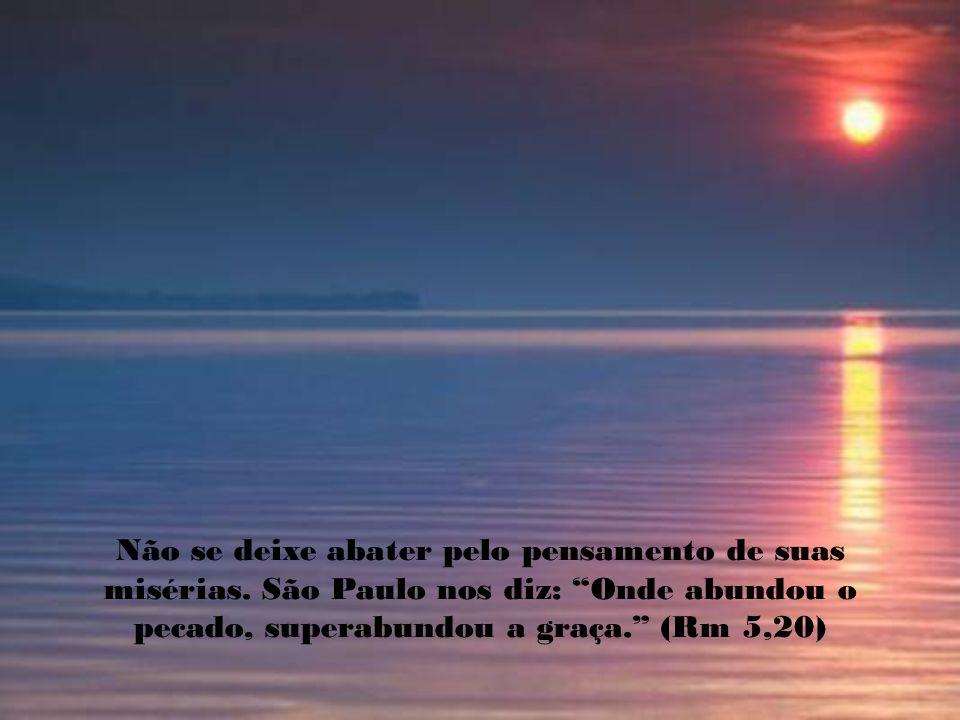 Hoje você pode depositar no colo de Jesus todo o peso do seu corpo e do seu espírito pois Ele nos diz: Vinde a mim,vós todos que estais aflitos sob o