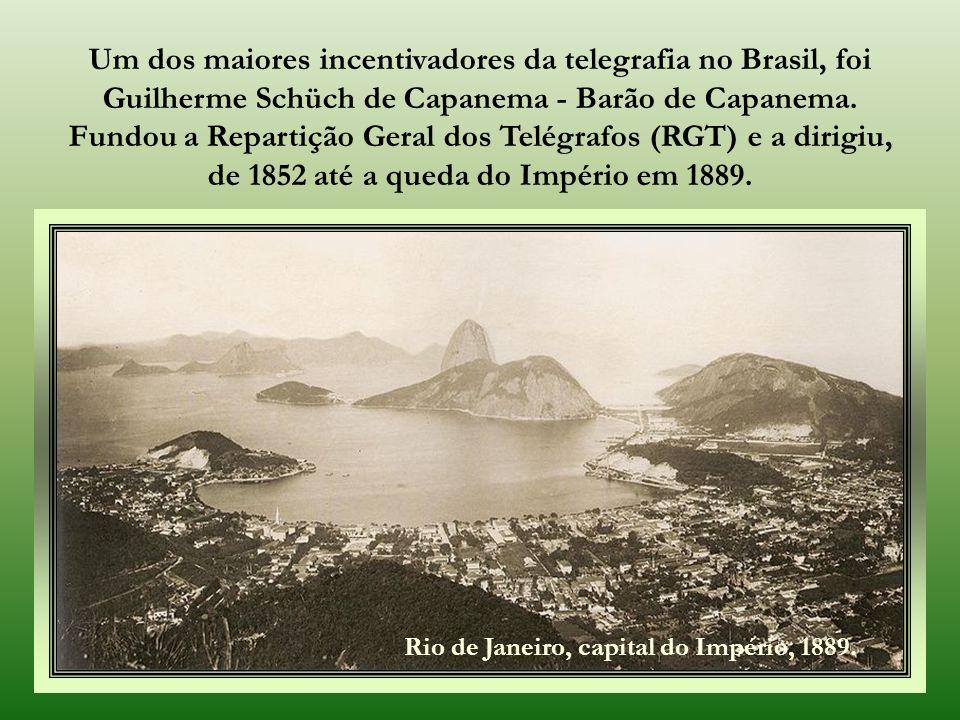 Nos tempos do Brasil Império A eletricidade e o fio telegráfico eram pensados, como os meios modernos capazes de atar as províncias, costurá-las umas