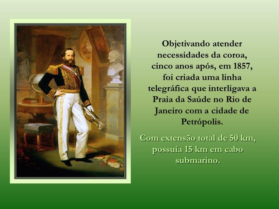 Em 11 maio de 1852, foi inaugurada a primeira linha telegráfica no Brasil, com 3 Km de extensão, ia da Quinta Imperial ao Quartel do Campo, no Rio de