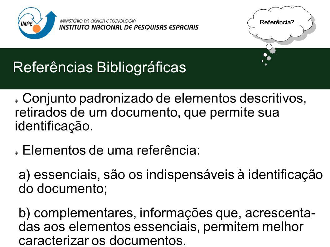 Elementos de uma Publicação Referências Bibliográficas (obrigatório) Apêndices (opcional) Anexo(s) (opcional) Índices(s) (opcional) Contracapa (obriga