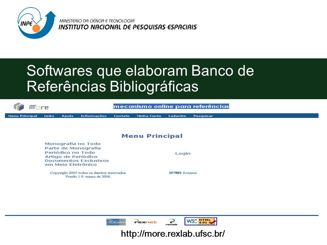 Softwares que elaboram Banco de Referências Bibliográficas Para auxiliar na elaboração de uma bibliografia, existem softwares proprietários tais como