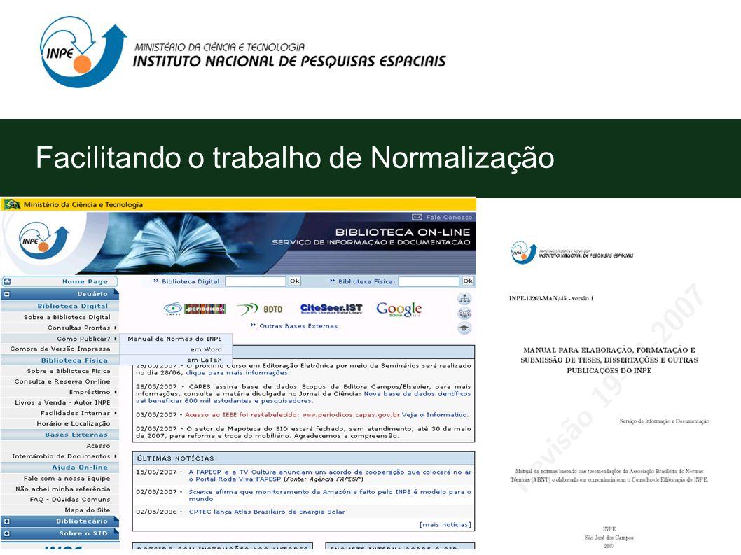 Facilitando o trabalho de Normalização O SID preparou o Manual para Elaboração, Formatação e Submissão de Teses, Dissertações e Outras Publicações no
