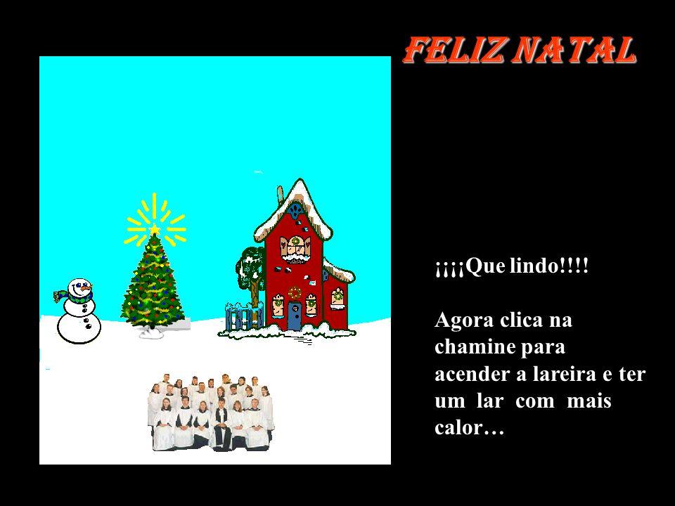 Esse e o espírito de natal Agora clica na arvore para acender as luzes Feliz Natal