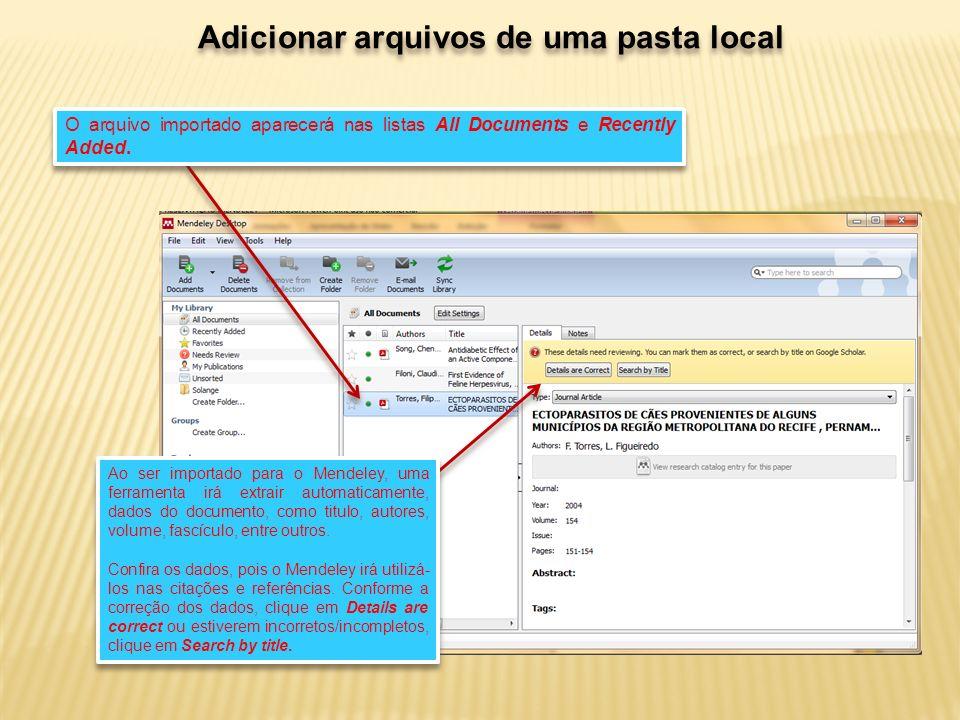 Preenchimento dos campos de um registro Os campos de um registro podem ser preenchidos: Manualmente, ou Automaticamente (via inserção do DOI, PMID ou ArXiv ID.