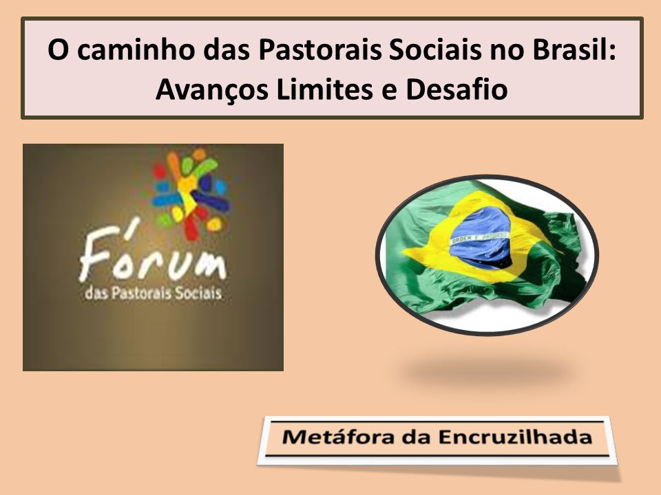 O caminho das Pastorais Sociais no Brasil: Avanços Limites e Desafio