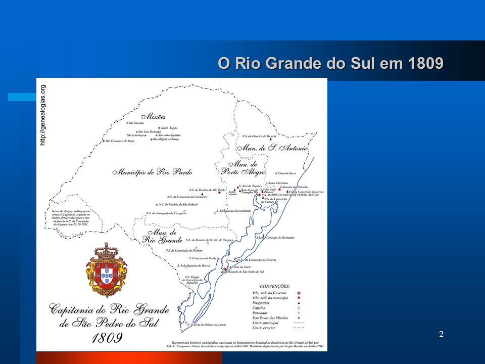 2 O Rio Grande do Sul em 1809