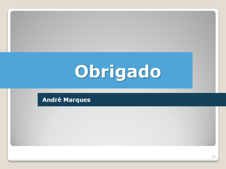 16 Obrigado André Marques