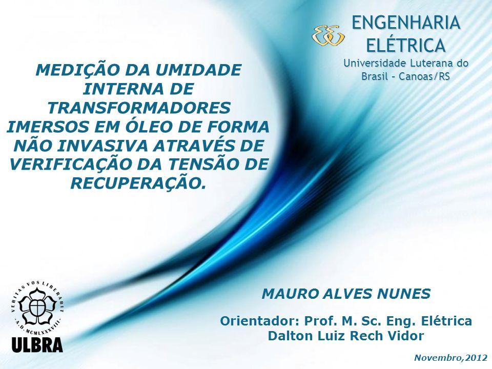 Page 2 INTRODUÇÃO Transformadores a óleo e isolados em papel, são equipamentos vitais para conexão dos sistemas elétricos de uma malha energética interligada como a do Brasil.