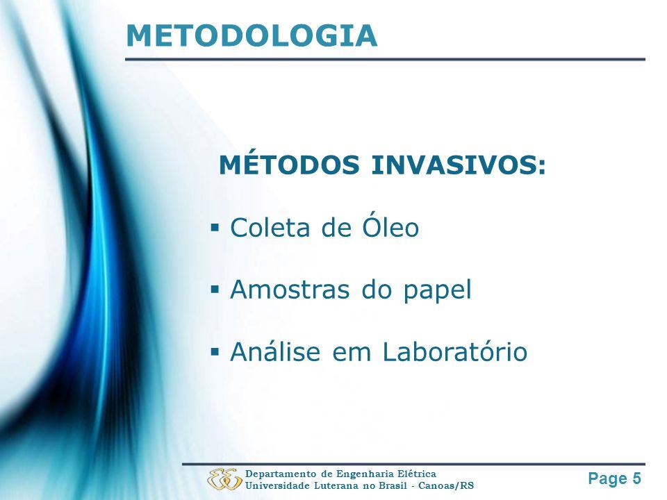 Page 16 OBRIGADO! Departamento de Engenharia Elétrica Universidade Luterana no Brasil - Canoas/RS