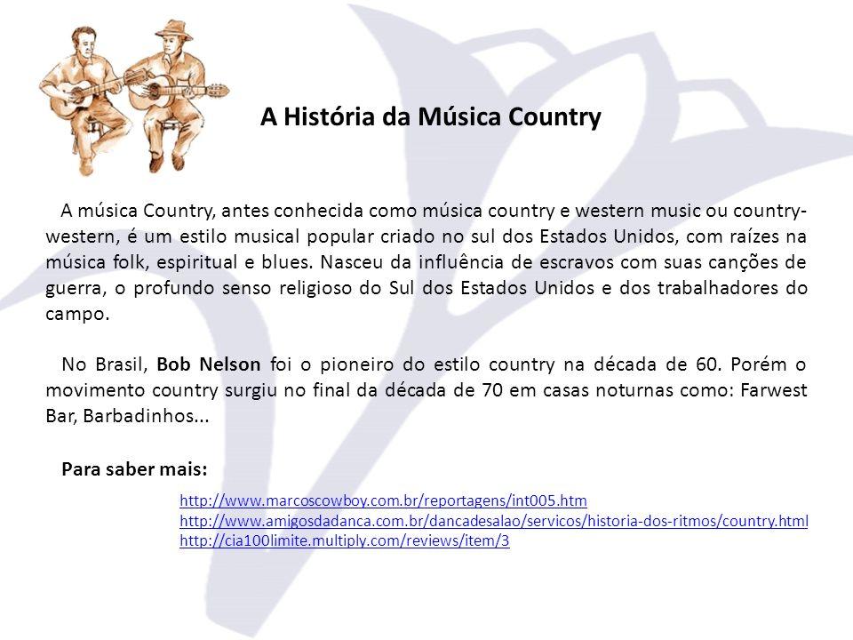 A música Country, antes conhecida como música country e western music ou country- western, é um estilo musical popular criado no sul dos Estados Unidos, com raízes na música folk, espiritual e blues.