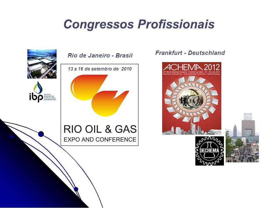 Congressos Profissionais Frankfurt - Deutschland 13 a 16 de setembro de 2010 Rio de Janeiro - Brasil