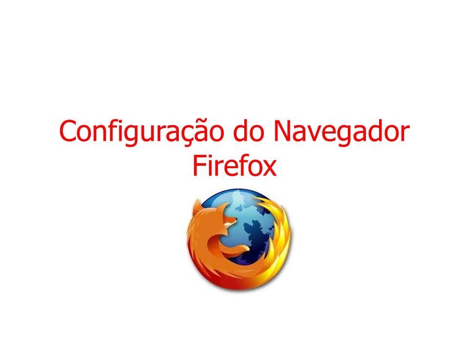 Configuração do Navegador Firefox