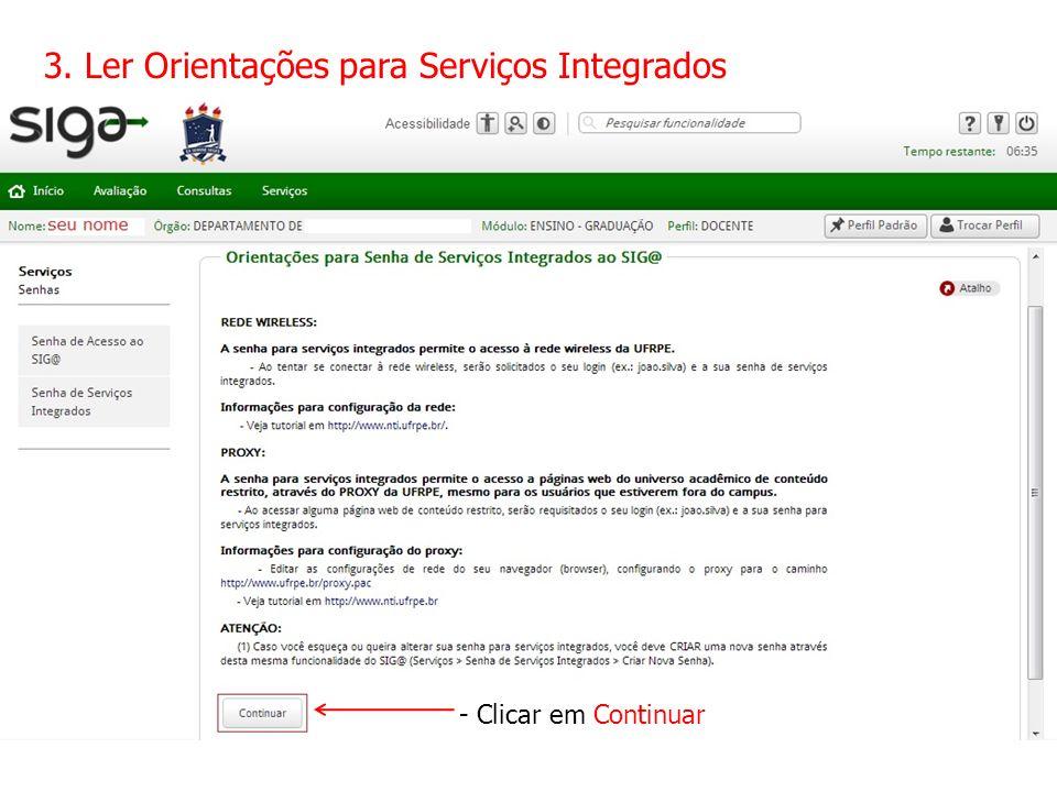 3. Ler Orientações para Serviços Integrados - Clicar em Continuar
