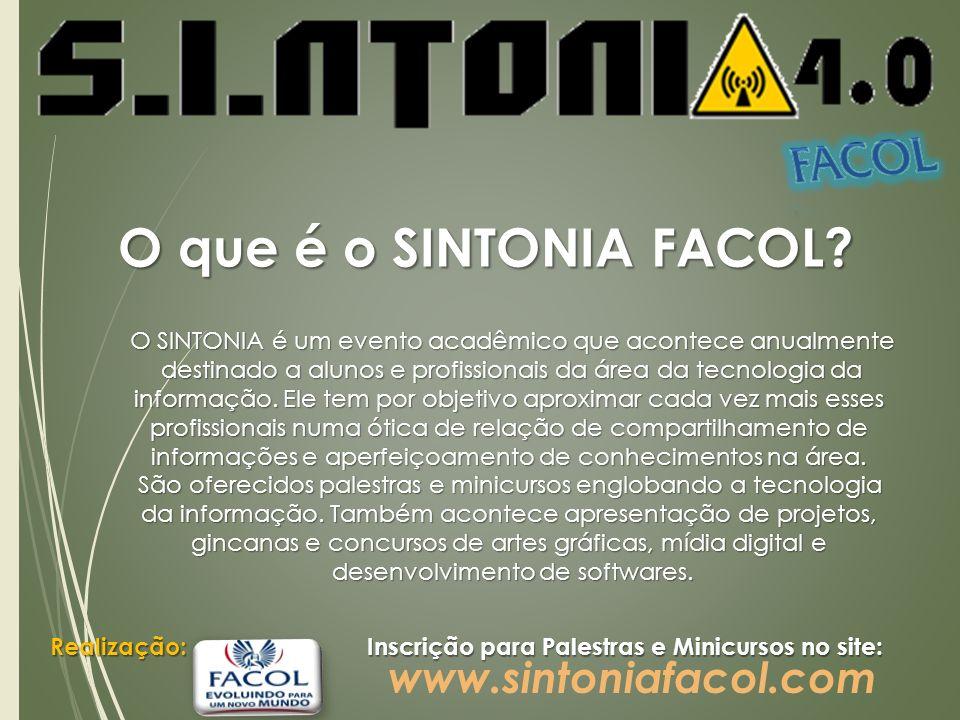 O SINTONIA é um evento acadêmico que acontece anualmente destinado a alunos e profissionais da área da tecnologia da destinado a alunos e profissionai
