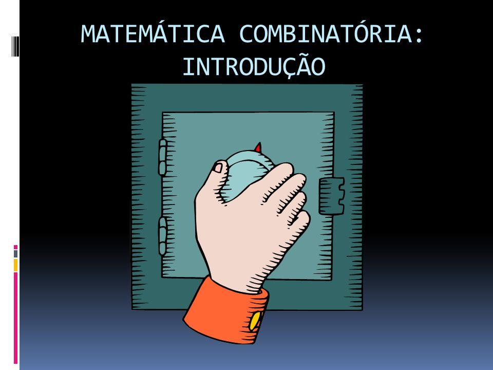 Princípio Fundamental da Contagem (PFC) ou Princípio Multiplicativo O princípio fundamental da contagem diz que se há x modos de tomar uma decisão D 1 e, tomada a decisão D 1, há y modos de tomar a decisão D 2, então o número de modos de tomar sucessivamente ou simultaneamente as decisões D 1 e D 2 é xy.