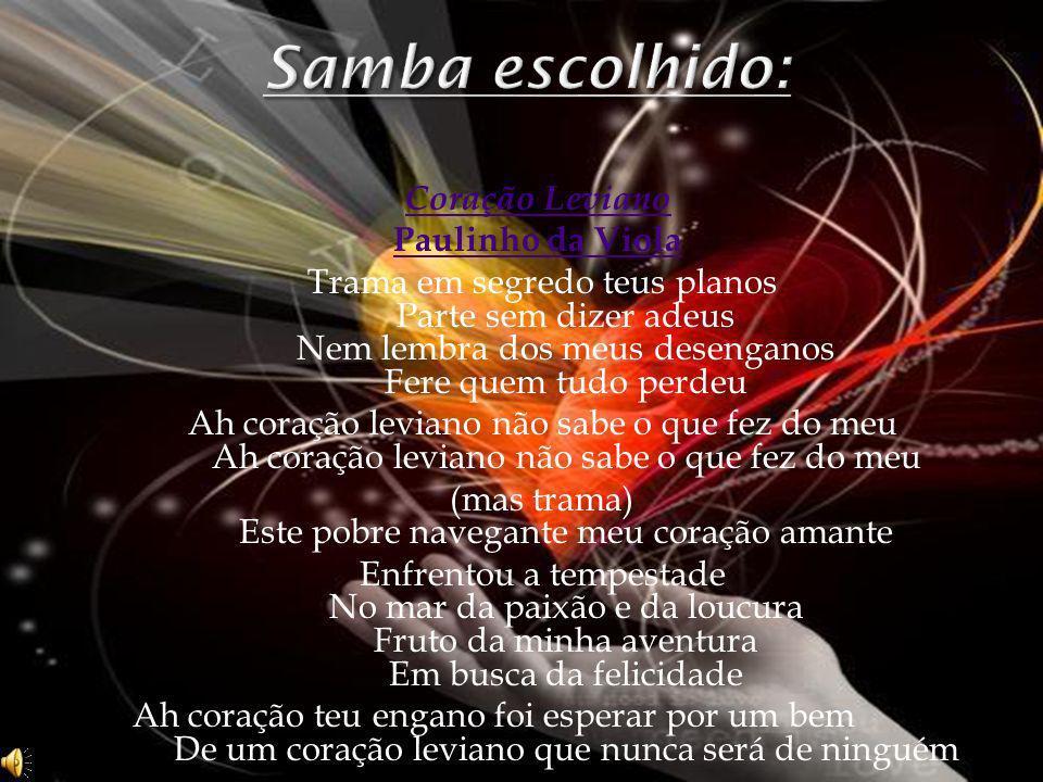 Coração Leviano Paulinho da Viola Trama em segredo teus planos Parte sem dizer adeus Nem lembra dos meus desenganos Fere quem tudo perdeuAh coração le
