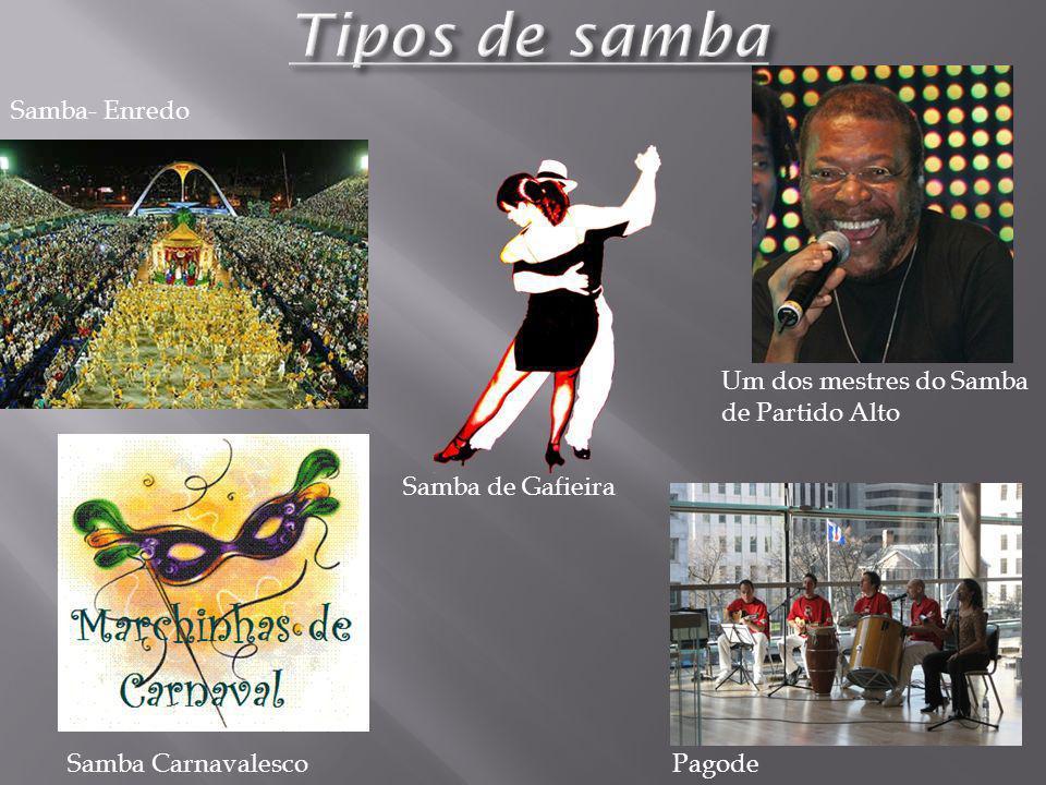 Samba- Enredo Um dos mestres do Samba de Partido Alto PagodeSamba Carnavalesco Samba de Gafieira